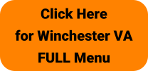 Click Here for Winchester VA FULL Menu