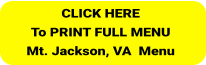 Click Here  to PRINT Mt. Jackson LUNCH MENU